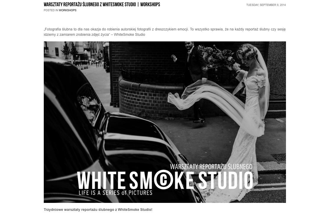 Warsztaty fotograficzne - Warsztaty reportażu ślubnego z White Smoke Studio - polecani dostawcy fotografa